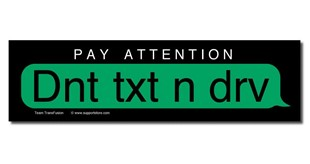 Don't Text and Drive Decal